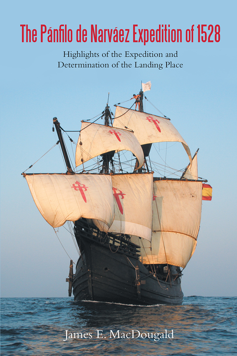 """►""""The Pánfilo de Narváez Expedition of 1528,"""" written by local retired business executive James MacDougald, was published and covers the inland exploration of Boca Ciega Bay in present-day St. Petersburg."""